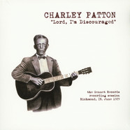 Charley Patton - Lord I'm Discouraged: The Gennett Records Recording Session, Richmond, In. June, 1929