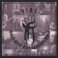 Fist - Back With A Vengeance Volume 1