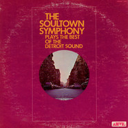 Soultown Symphony, The - The Soultown Symphony Plays The Best Of The Detroit Sound