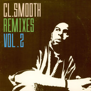 C.L. Smooth - Remixes Vol.2