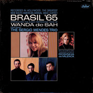 The Sergio Mendes Trio Introducing Wanda Sa With Rosinha De Valença - Brasil '65