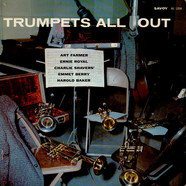 Art Farmer, Ernie Royal, Charlie Shavers, Emmett Berry, Harold Baker - Trumpets All Out