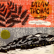 Dylan Thomas - Dylan Thomas Reading A Child's Christmas In Wales And Five Poems Vol.1