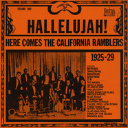California Ramblers - Hallelujah! Here Comes The California Ramblers