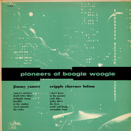 Jimmy Yancey & Cripple Clarence Lofton - Pioneers Of Boogie Woogie