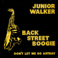 Junior Walker - Back Street Boogie