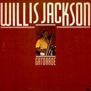 Willis Jackson - Gatorade