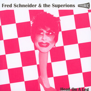 Fred Schneider Of The B-52s & The Superions - Head On A Leg