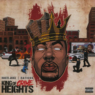 Ruste Juxx & Raticus - King Of Crime Heights