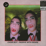 Choir Boy - Passive With Desire Colored Vinyl Edition