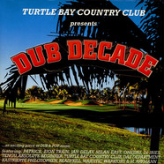 V.A. - Turtle Bay Country Club Presents: Dub Decade