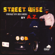A.Z.(Mobstyle) - Street Wise (1991)