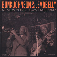 Bunk Johnson & Lead Belly - Bunk Johnson & Leadbelly At New York Town Hall