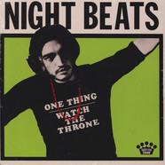Night Beats - One Thing / Watch The Throne