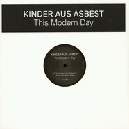 Kinder Aus Asbest - This Modern Day