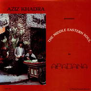 Aziz KhadraTony Ayad - The Middle Eastern Soul In Apadana