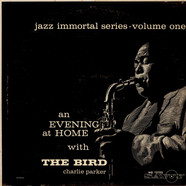 Charlie Parker - An Evening At Home With The Bird