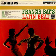Francis Bay Et Son Orchestre - Francis Bay's Latin Beat