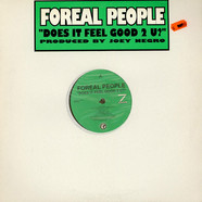 Foreal People - Does It Feel Good 2 U?