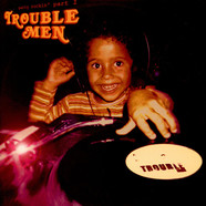 Trouble Men - Party Rockin' Part 1
