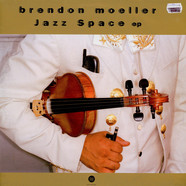 Brendon Moeller - Jazz Space EP