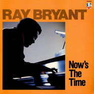 Ray Bryant - Now's The Time