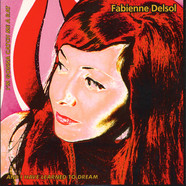 Fabienne Delsol - I'm Gonna Catch Me A Rat / And I Have Learned To Dream