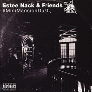 Estee Nack & Friends - #Minimansiondust Volume 1 & 2