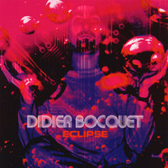 Didier Bocquet - Eclipse Black Vinyl Edition
