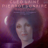 Cleo Laine - Arnold Schoenberg / Charles Ives - The Nash Ensemble / Elgar HowarthTony Hymas - Pierrot Lunaire (In English) / The Greatest Man / At The River / The Circus Band