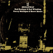 Red Rodney, Kai Winding, Gerry Mulligan, Brew Moore - Broadway