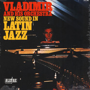 Vladimir And His Orchestra - New Sound In Latin Jazz