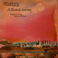 V.A. - Turkey: A Musical Journey - Traditional Songs, Dances & Rituals