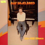 Ray Skjelbred - Gin Mill Blues