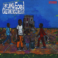 Culture Power 45 Pres. - Drums: Food Clothing Shelter