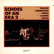 Nancy Wilson & Joe Henderson & Chick Corea & Stanley Clarke & Lenny White - Echoes Of An Era 2 - The Concert
