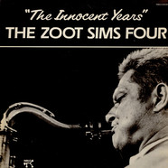 Zoot Sims Quartet - The Innocent Years