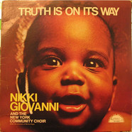 Nikki Giovanni And The New York Community Choir - Truth Is On Its Way