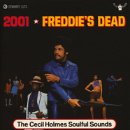 Cecil Holmes Soulful Sounds, The - 2001 / Freddie's Dead