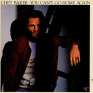 Chet Baker - You Can't Go Home Again
