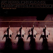 Art PepperJohn KlemmerJohnny Griffin And Joe Henderson - Ballads By Four