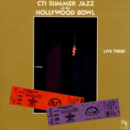 CTI All-Stars - CTI Summer Jazz At The Hollywood Bowl Live Three