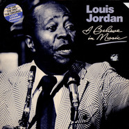 Louis Jordan - I Believe In Music