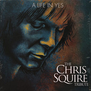 Billy Sherwood, Todd Rundgren, Steve Porcaro - A Life In Yes: The Chris Squire Tribute