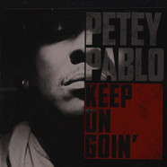 Petey Pablo - Keep Goin' On