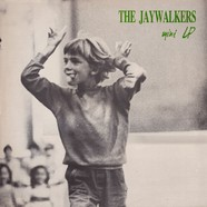 Jaywalkers - Mini LP