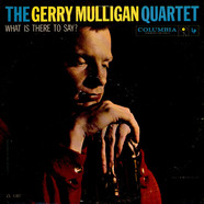 Gerry Mulligan Quartet - What Is There To Say?