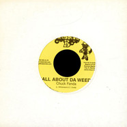 Chuck Fender - All About Da Weed