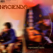 Hacienda - Narrowed Eyes