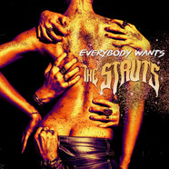Struts, The - Everybody Wants